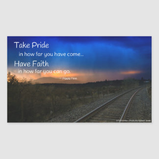 Take pride in how far you have come... rectangular sticker