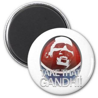 Take THAT, Gandhi! Magnet