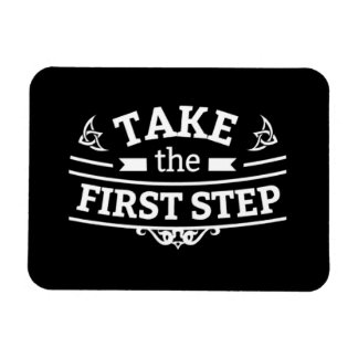 Take The First Step Magnet