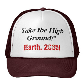 Take the High Ground Hat