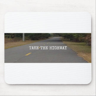 Take The Highway Two-Lane Mouse Pad