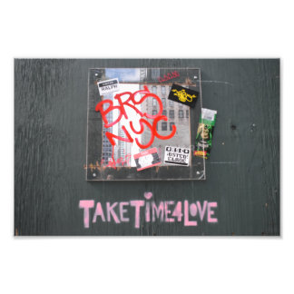 Take Time For Love NYC Photography Graffiti Photo Print