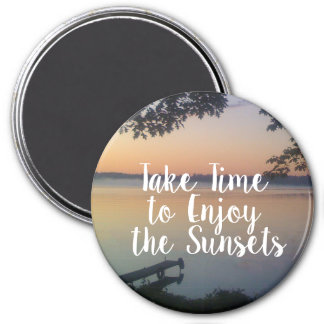 Take Time to Enjoy the Sunsets Magnet