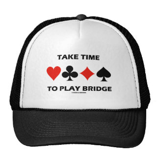 Take Time To Play Bridge (Four Card Suits) Hats