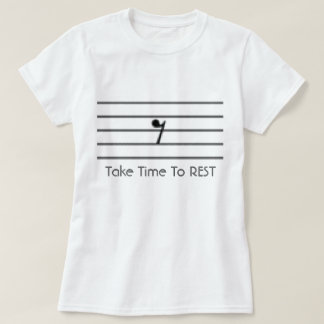 Take Time To Rest T-Shirt