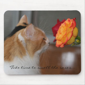 """""""Take Time to Smell the Roses"""" Mouse Pads"""