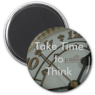 Take Time to Think Fridge Magnets