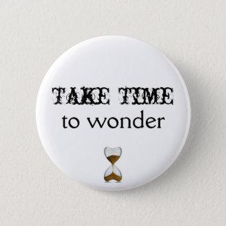 Take Time To Wonder Button