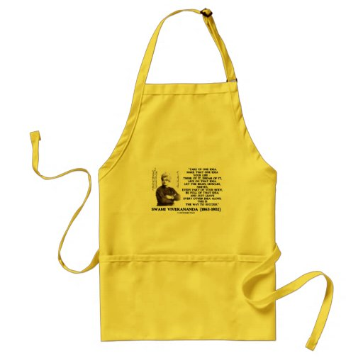 Take Up One Idea Make That Idea Your Life Quote Aprons