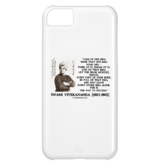 Take Up One Idea Make That Idea Your Life Quote iPhone 5C Cover