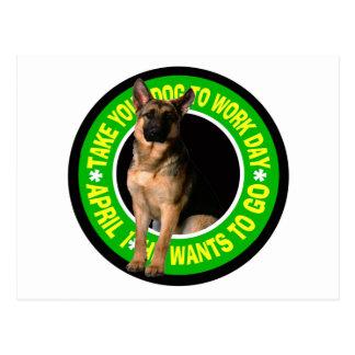 TAKE YOUR GERMAN SHEPHERD DOG TO WORK POSTCARD