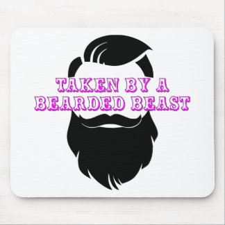 Taken By A Bearded Beast FB.com/USAPatriotGraphics Mouse Pad
