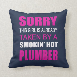 Taken By A Plumber Cushion