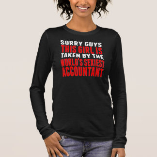 Taken By The World's Sexiest Accountant Long Sleeve T-Shirt