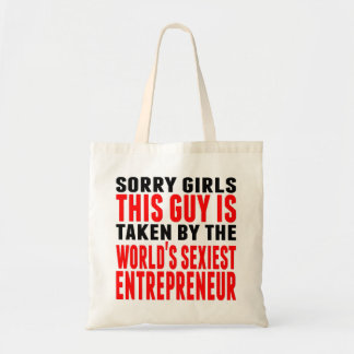 Taken By The World's Sexiest Entrepreneur Budget Tote Bag
