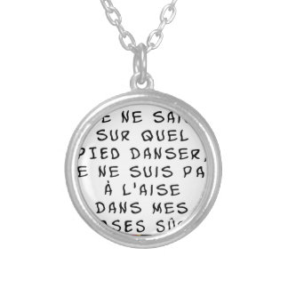 Taken of DOUBT I cannot about which FOOT dance, I Silver Plated Necklace