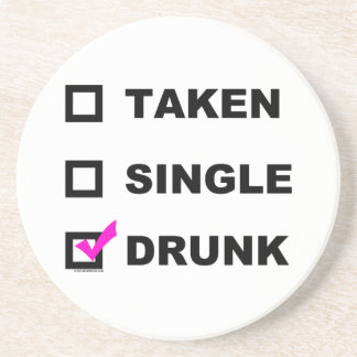 Taken | Single | Drunk - funny coasters