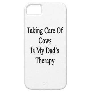 Taking Care Of Cows Is My Dad's Therapy iPhone 5 Cover
