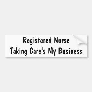 Taking Care's My Business Bumper Sticker