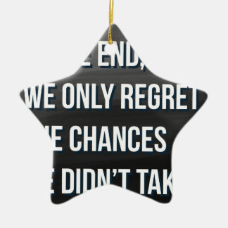Taking Risks Inspirational Motivational Quote Ceramic Star Decoration