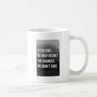 Taking Risks Inspirational Motivational Quote Coffee Mug