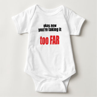 taking too far joke memes okay angry react situati baby bodysuit