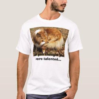 Talent of the Sheltie T-Shirt