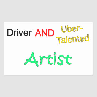 Talented Uber Driver and ARTIST Sticker