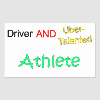 Talented Uber Driver and ATHLETE Sticker