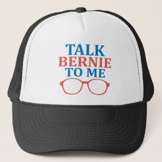 Talk Bernie To Me Trucker Hat