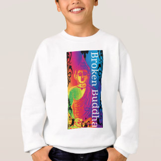 Talk broken buddha sweatshirt