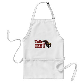 Talk Derby to Me Gifts & Novelties Standard Apron