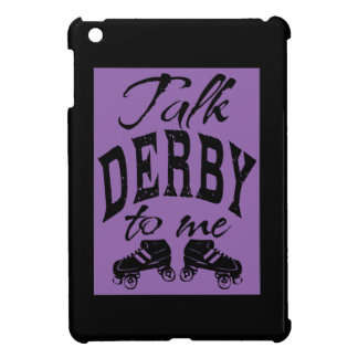 Talk Derby to me, Roller Derby Case For The iPad Mini