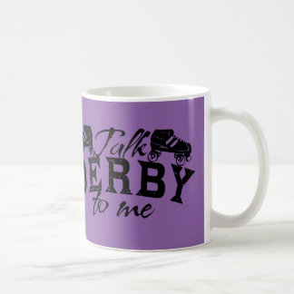 Talk Derby to me, Roller Derby Coffee Mug
