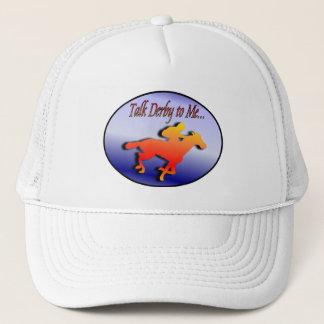 Talk Derby to Me... Trucker Hat