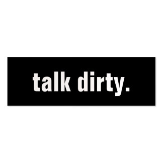 talk dirty. Double-Sided mini business cards (Pack of 20)