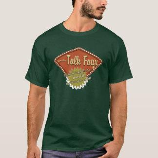 Talk Faux forum banner T-Shirt