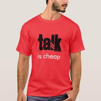 """Talk is Cheap"" t-shirt"