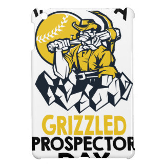 Talk Like A Grizzled Prospector Day Cover For The iPad Mini