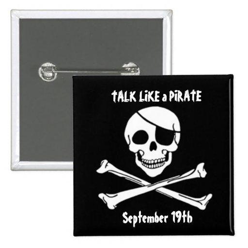 Talk Like a Pirate Day Button