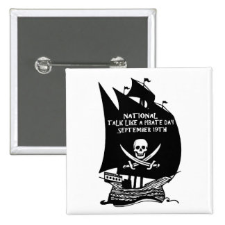 Talk Like A Pirate Day Ship Pinback Buttons