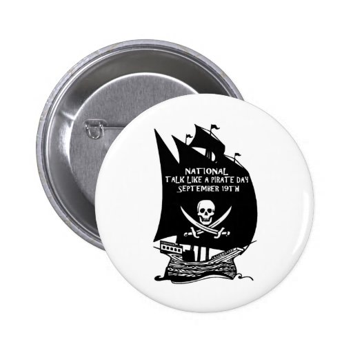 Talk Like A Pirate Day Ship Pinback Button