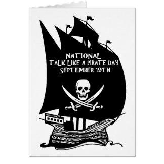 Talk Like A Pirate Day Ship Card