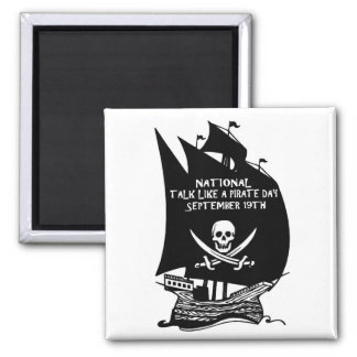 Talk Like A Pirate Day Ship Magnet