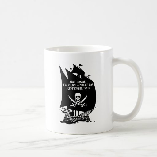 Talk Like A Pirate Day Ship Coffee Mug