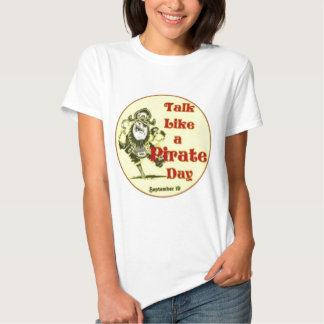 Talk Like a Pirate Day Shirts