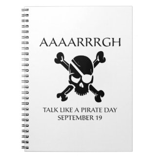 Talk Like A Pirate Day Spiral Notebook