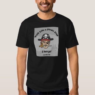 Talk like a Pirate Day! Tees