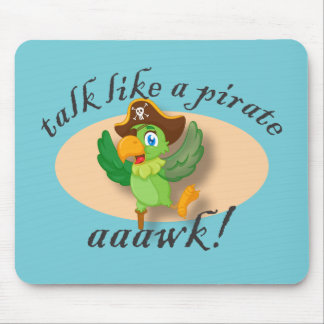 Talk Like A Pirate Parrot Mouse Pad