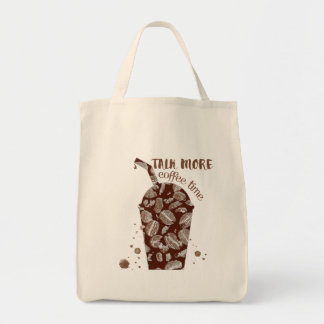 Talk More - Coffee Time (Grocery) Tote Bag